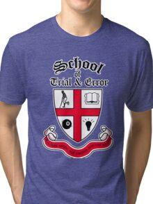 School of Trial & Error Tri-blend T-Shirt