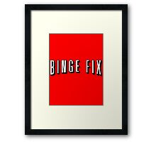Binge Fix Framed Print