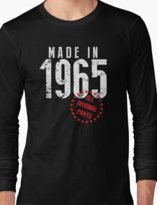Made In 1965, All Original Parts Long Sleeve T-Shirt