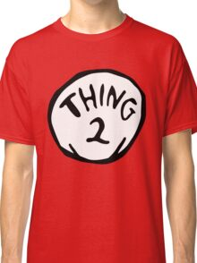 thing 2 - thing 1 and thing 2 Classic T-Shirt