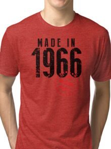 Made In 1966, All Original Parts Tri-blend T-Shirt