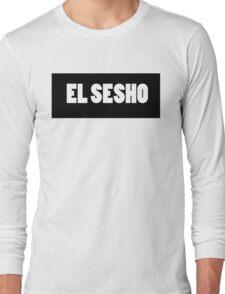 THE SESH 'EL SESHO' TSHIRT Long Sleeve T-Shirt