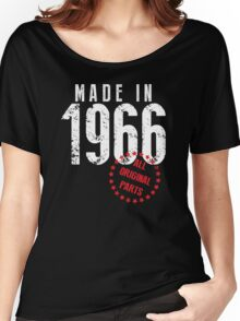 Made In 1966, All Original Parts Women's Relaxed Fit T-Shirt