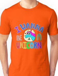 I Wanna Be A Unicorn Geek Unisex T-Shirt