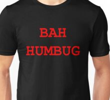 "Christmas ""Bah Humbug"" - Red and Black Design Unisex T-Shirt"