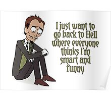 Rick and Morty – I Just Want to Go Back to Hell Poster