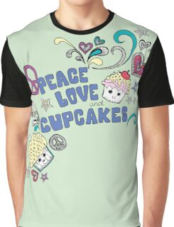 Peace, Love and cupcakes. Graphic T-Shirt