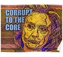 Clinton Corrupt To The Core Poster