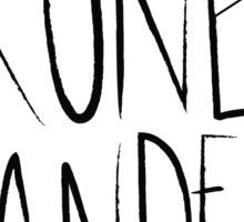 Prone to Wander Sticker