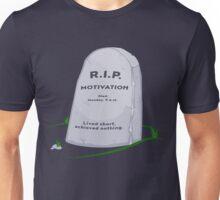 R.I.P. MOTIVATION Unisex T-Shirt