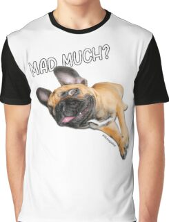 Chop Mad much?  Graphic T-Shirt