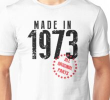 Made In 1973, All Original Parts Unisex T-Shirt
