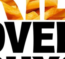 Fries Over Guys Sticker