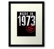 Made In 1973, All Original Parts Framed Print