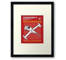 Swordfish Service and Repair Manual Framed Print