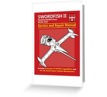 Swordfish Service and Repair Manual Greeting Card