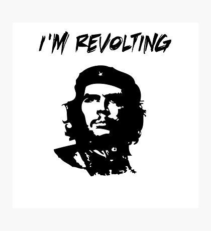 Che Guevara I'm Revolting Photographic Print