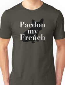 Pardon My French (Bulldog) Unisex T-Shirt