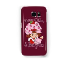 Keep Calm and Berry On Samsung Galaxy Case/Skin