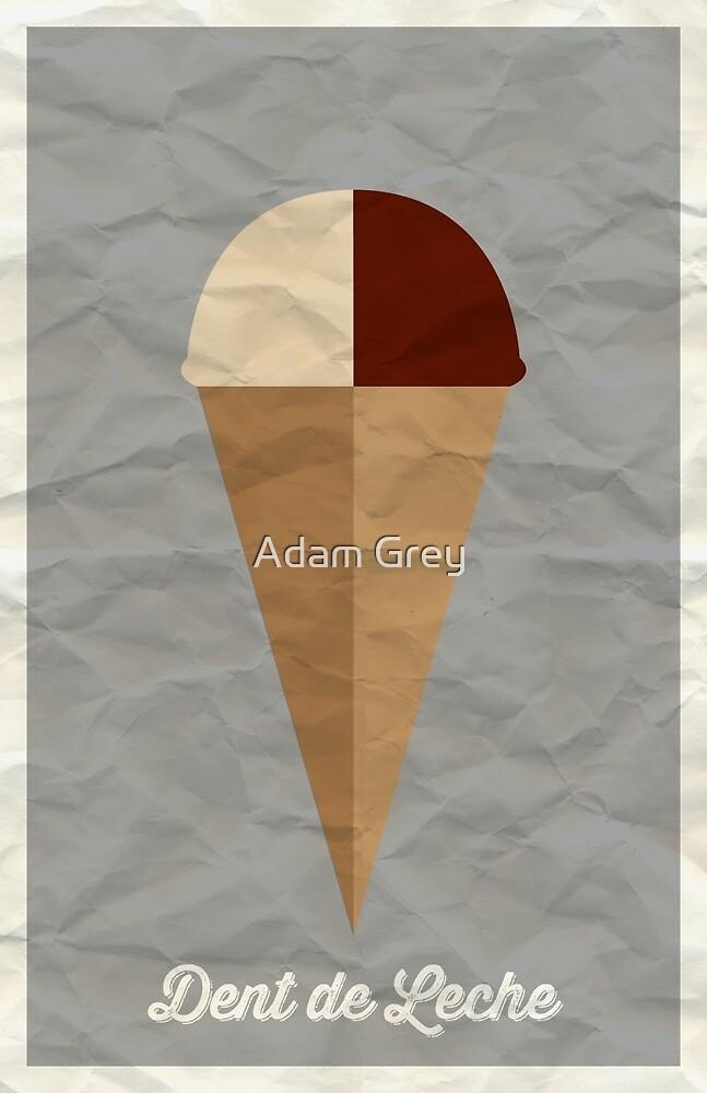 Dent de Leche by Adam Grey