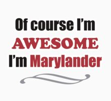 Maryland Is Awesome Kids Clothes