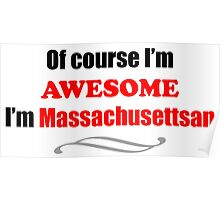 Massachusetts Is Awesome Poster