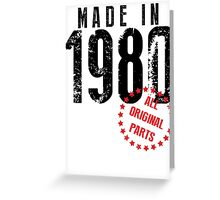 Made In 1980, All Original Parts Greeting Card