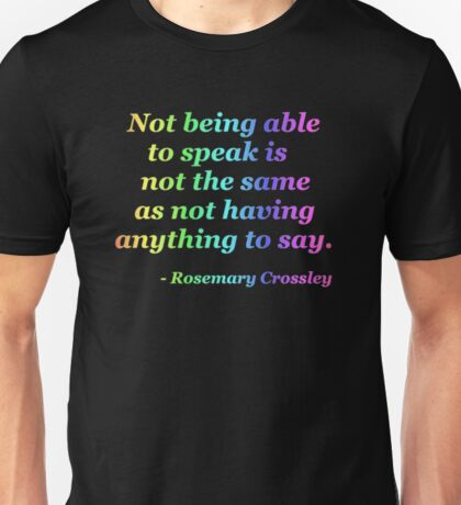 Not Being Able to Speak - neon rainbow Unisex T-Shirt