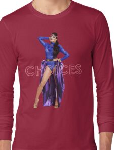 TATIANNA - CHOICES Long Sleeve T-Shirt