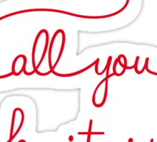 Knitting Products - All You Knit is Love Sticker
