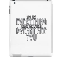 You See Everything iPad Case/Skin