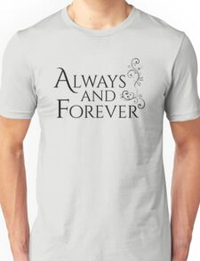 Always And Forever - Romantic Hoodie Unisex T-Shirt