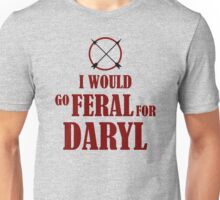 Feral for Daryl Unisex T-Shirt