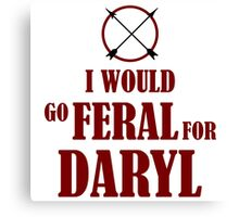 Feral for Daryl Canvas Print