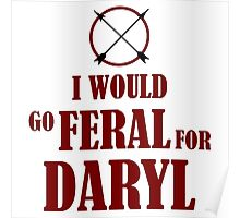 Feral for Daryl Poster