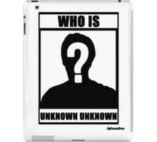 JafreeseBros- Who Is Unknown Unknown? iPad Case/Skin