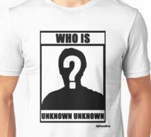 JafreeseBros- Who Is Unknown Unknown? Unisex T-Shirt