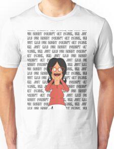 Linda Belcher - Mommy Doesn't Get Drunk Unisex T-Shirt