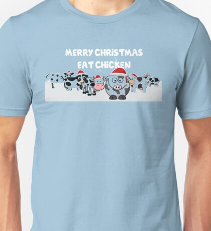 Cows Merry Christmas Eat Chicken Unisex T-Shirt