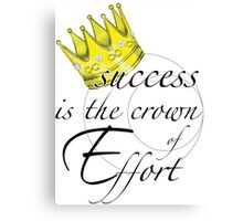 The Crown of Effort Canvas Print