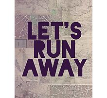 Let's Run Away x Map Photographic Print