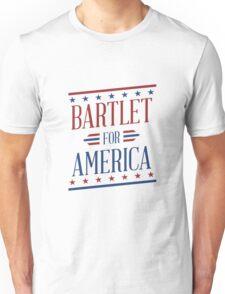 Bartlet For America 2 Unisex T-Shirt