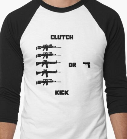 Clutch or Kick Men's Baseball ¾ T-Shirt