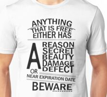 Anything that's free Unisex T-Shirt