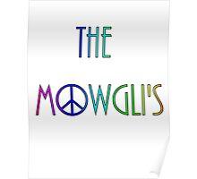 The Mowgli's - peace n' rainbows Poster
