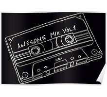 Awesome Mix  Vol. 1  Poster