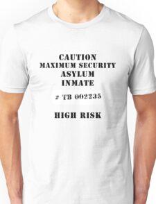 Asylum inmate 2 Unisex T-Shirt