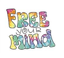 Tiedye Free Your Mind Quote by alexavec