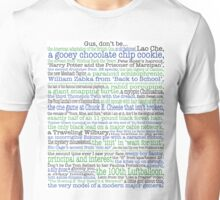 Psych Gus don't be... complete list for Psych fans Unisex T-Shirt