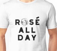 Rose all day_Pink Unisex T-Shirt